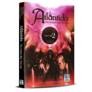 ATLANTIDA 2 - NO REINO DAS TREVAS
