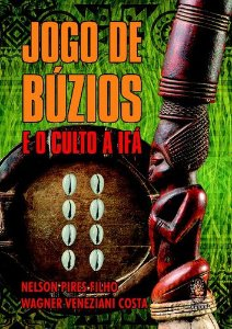 JOGO DE BUZIOS E O CULTO A IFA