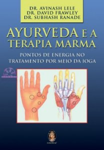 AYURVEDA e a Terapia Marma
