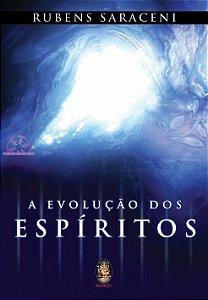 A EVOLUÇÃO DOS ESPÍRITOS - A Evolução Comentada