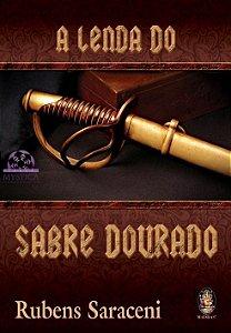 A LENDA DO SABRE DOURADO