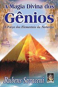 A MAGIA DIVINA DOS GÊNIOS - A Força dos Elementais da Natureza