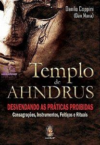 TEMPLO DE AHNDRUS - Desvendando as práticas proibidas