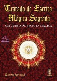 TRATADO DE ESCRITA MÁGICA SAGRADA - Um Curso de Escrita Mágica