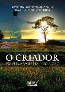 O CRIADOR EM SUA ABSOLUTA PERFEIÇÃO
