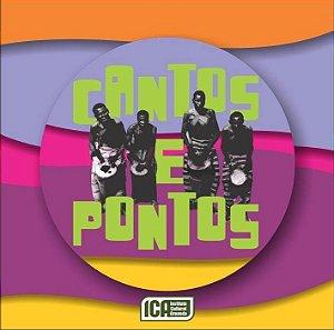 CANTOS E PONTOS - Toques de Terreiro