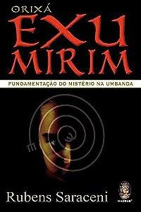 ORIXÁ EXU MIRIM