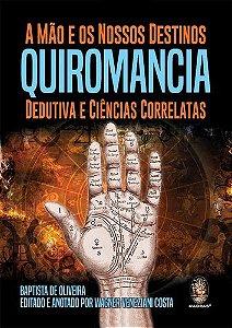 QUIROMANCIA - MÃO E OS NOSSOS DESTINOS -