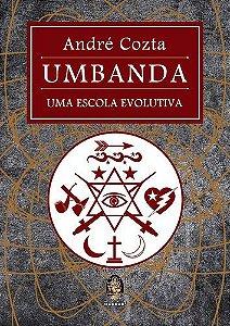 UMBANDA, UMA ESCOLA EVOLUTIVA