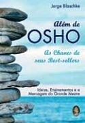 ALÉM DE OSHO - As Chaves dos seus Best-Sellers