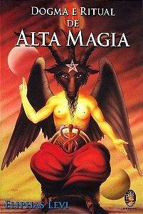 DOGMA E RITUAL DE ALTA MAGIA :: Eliphas Levi