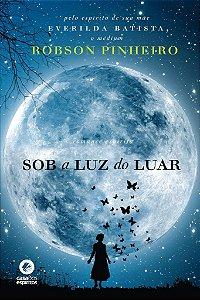 SOB A LUZ DO LUAR :: Robson Pinheiro