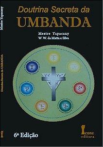 DOUTRINA SECRETA DA UMBANDA - 6ª ed