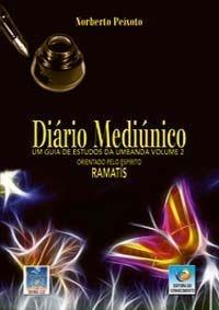 DIÁRIO MEDIÚNICO :: Norberto Peixoto