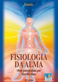 FISIOLOGIA DA ALMA :: Hercílio Maes