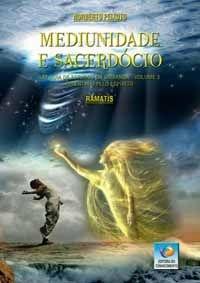 MEDIUNIDADE E SACERDÓCIO :: Norberto Peixoto