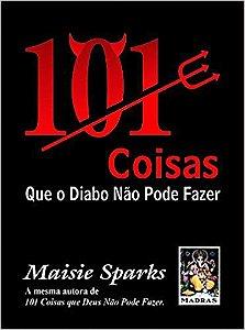 101 COISAS QUE O DIABO NAO PODE FAZER