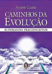 CAMINHOS DA EVOLUÇÃO - Superando Preconceitois