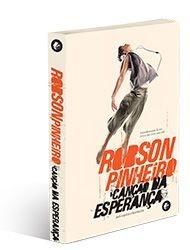 CANÇÃO DA ESPERANÇA :: Robson Pinheiro
