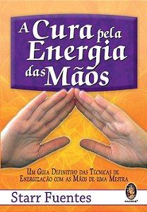 CURA PELA ENERGIA DAS MÃOS