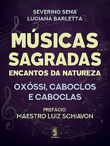 MÚSICAS SAGRADAS - ENCANTO DA NATUREZA