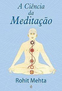 A CIENCIA DA MEDITAÇÃO