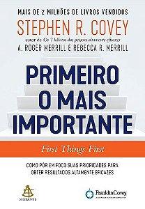 PRIMEIRO O MAIS IMPORTANTE