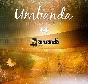 CD UMBANDA in CONCERT :: Grupo Aruandá