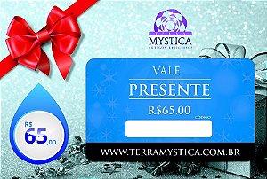 VALE PRESENTE - R$ 65,00 :: Terra Mystica