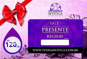 VALE PRESENTE - R$ 120,00 :: Terra Mystica