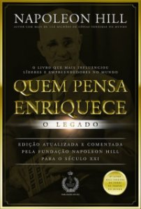 QUEM PENSA ENRIQUECE - O Legado
