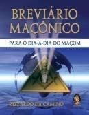 BREVIÁRIO MAÇÔNICO - Para o dia a dia do Maçom