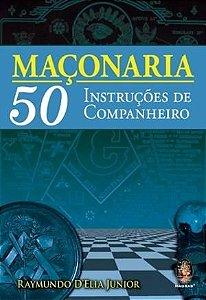 MAÇONARIA 50 Instruções de Companheiro :: Livraria
