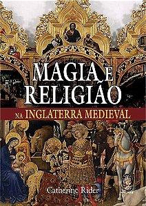 Magia e Religião na Inglaterra Medieval