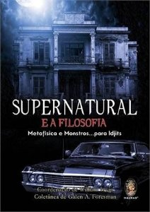 SUPERNATURAL E A FILOSOFIA