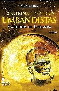 DOUTRINA E PRATICAS UMBANDISTA - 3ª Ed.