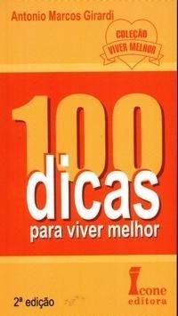 100 DICAS PARA VIVER MELHOR