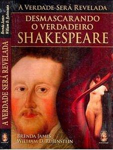 A VERDADE SERA REVELADA - DESMASCARANDO O VERDADEIRO SHAKESPEARE