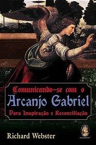 COMUNICANDO-SE COM ARCANJO GABRIEL