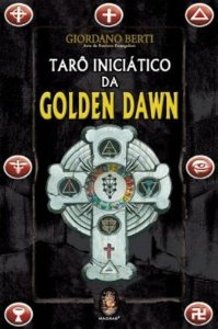 TARÔ INICIÁTICO DA GOLDEN DAWN