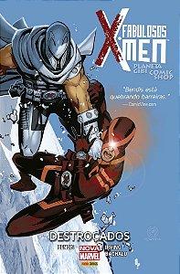 Fabulosos X-Men - Destroçados