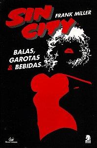 Sin City - Balas Garotas & Bebidas