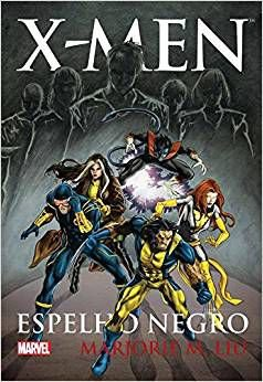 X-Men - Espelho Negro