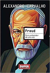 Para Entender De Uma Vez Freud