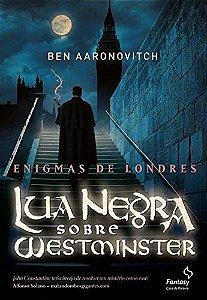 Lua Negra Sobre Westminster: Enigmas De Londres