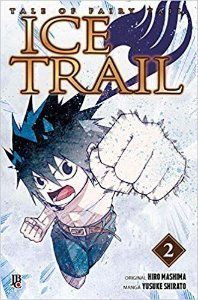 Fairy Tail: Ice Trail Vol.02