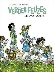 Verões Felizes Vol.01: Rumo Ao Sul
