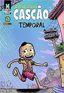 Cascão - Temporal