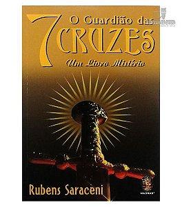 O Guardião das Sete Cruzes - Um Livro Mistério