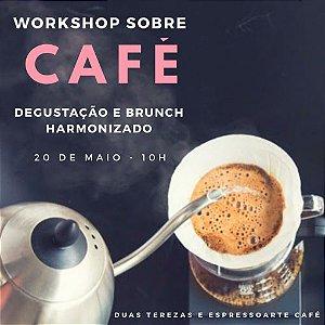 Workshop sobre Café, degustação e Brunch harmonizado - 20/05